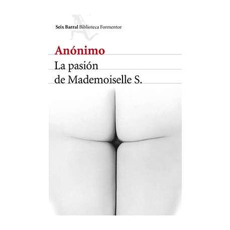 LA PASIÓN DE MADEMOILLE S.