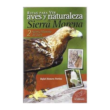 Rutas para ver aves y naturaleza en Sierra Morena