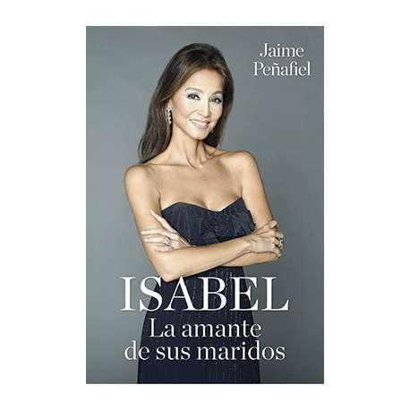 ISABEL. LA AMANTE DE SUS MARIDOS