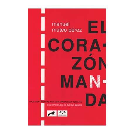 EL CORAZÓN MANDA
